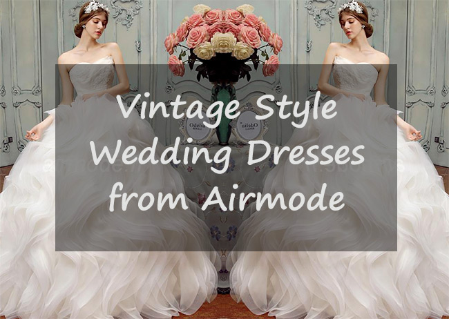 Vintage Style Wedding Dresses from Airmode