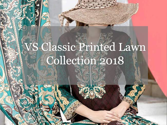 VS Classic Printed Lawn Collection 2018
