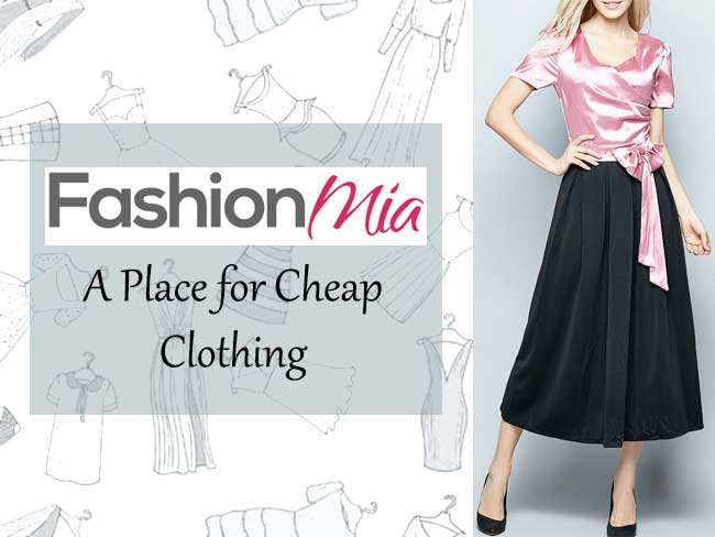 Fashionmia - A Place for Cheap Clothing