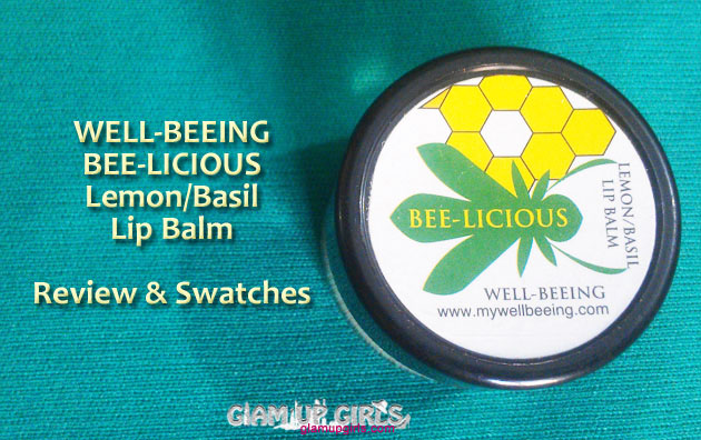 WELL-BEEING BEE-LICIOUS Lip Balm - Review and Swatches