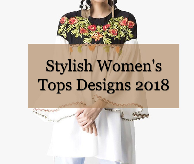 Stylish Women's Tops Designs 2018