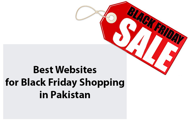 Best Websites for Black Friday Shopping in Pakistan